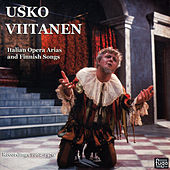 Italian Opera Arias and Finnish Songs by Usko Viitanen