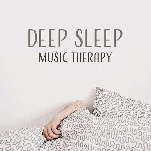 Deep Sleep Music Therapy – Relaxing Music, Healing Sounds of Nature, Sleep Music, Anti - Stress Songs by Nature Sounds for Sleep and Relaxation