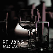 Relaxing Jazz Bar – Night Sounds, Instrumental Jazz, Pure Relaxation, Piano Bar, Soft Jazz at Night by Chilled Jazz Masters