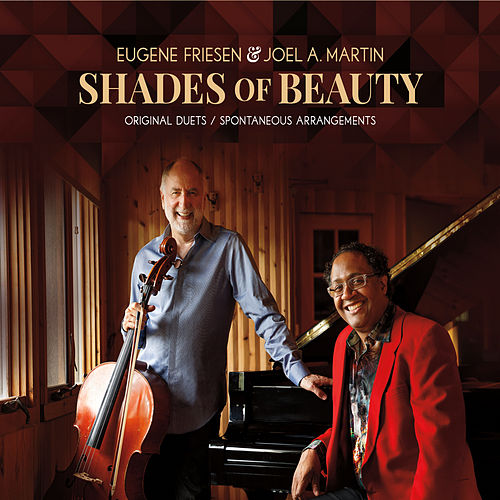 Shades of Beauty: Original Duets Spontaneous Arrangements by Eugene Friesen