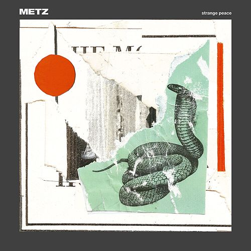 Strange Peace by Metz