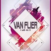 I Will Do It de Van Flier