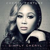 Simply Cheryl by Cheryl Fortune