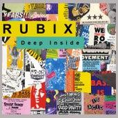 Deep Inside by Rubix