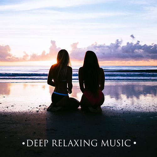 Deep Relaxing Music – New Age Sounds to Rest, Peaceful Music for Mind Calmness, Healing Melodies by Ambient Music Therapy