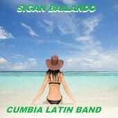 Sigan Bailando by Cumbia Latin Band