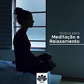 Musica para Meditação e Relaxamento de Relaxamento