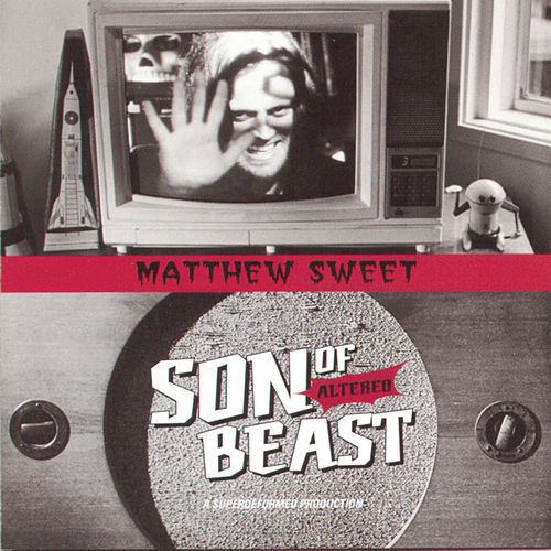Play & Download Son Of Altered Beast by Matthew Sweet | Napster