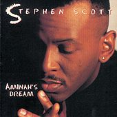 Play & Download Aminah's Dream by Stephen Scott | Napster