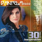 30 Exitos Insuperables by Daniela Romo