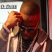 Drop in Drop Out by D Dubb