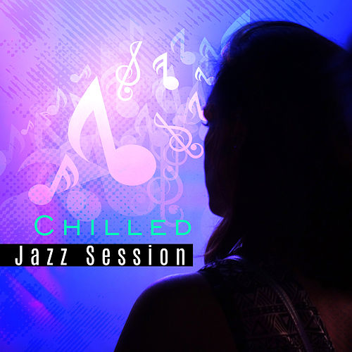 Chilled Jazz Session – Relaxing Jazz, Instrumental Music, Autumn 2017, Soft Melodies by Relaxing Piano Music Consort