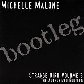 Play & Download Strange Bird, Vol. 3 by Michelle Malone | Napster