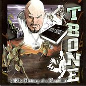 Play & Download History of a Hoodlum by T-Bone | Napster