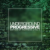 Underground Progressive, Vol. 6: Edition Of Highness - EP by Various Artists