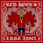 Red Hook's T.H.U.G Angel by Shabazz the Disciple
