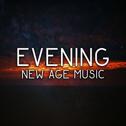 Evening New Age Music – Soft Melodies to Relax, Rest a Bit, Stress Relief, Peaceful Sounds by Calming Sounds