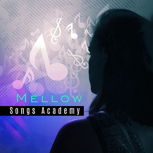 Mellow Songs Academy – Peaceful Piano, Relaxing Music, Cocktail Party, Instrumental Jazz by Relaxing Piano Music Consort