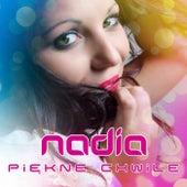Piekne Chwile by Nadia
