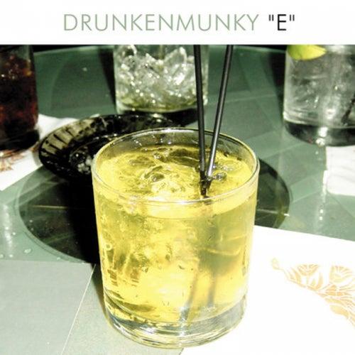 E - Single by Drunkenmunky