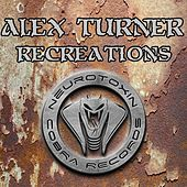 Recreations - Single by Alex Turner