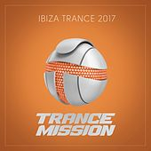 Ibiza Trance 2017 - EP by Various Artists