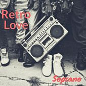 Retro Love by Soprano