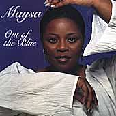 Play & Download Out Of The Blue by Maysa | Napster