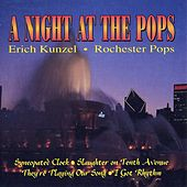 Play & Download A Night at the Pops by Erich Kunzel   Napster