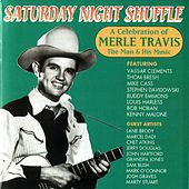 Play & Download Saturday Night Shuffle: A Celebration of Merle Travis the Man & His Music by Merle Travis | Napster