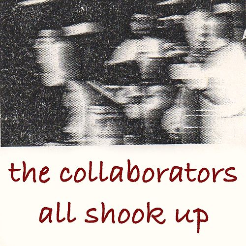 All Shook Up by The Collaborators