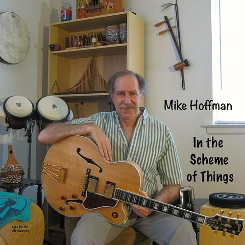 In the Scheme of Things by Mike Hoffman