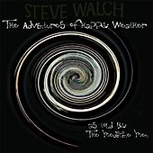 The Adventures of Happy Weather by Steve Walch