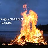 Karma Comes Back by Sam Sims