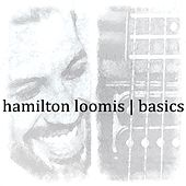 Basics by Hamilton Loomis