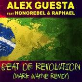 Beat of Revolution (Essa Nega Sem Sandália) (Mark Wayne Remix) by Alex Guesta