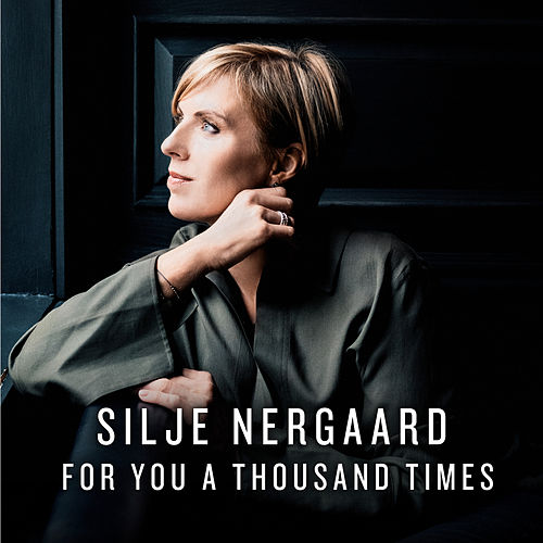 For You a Thousand Times (Radio Edit) de Silje Nergaard