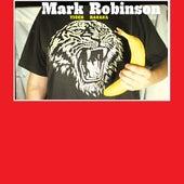 Play & Download Tiger Banana by Mark Robinson | Napster