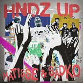 HNDZ Up by Matisse