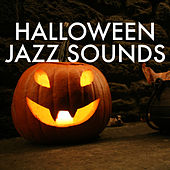 Halloween Jazz Sounds von Various Artists