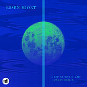 Deep As The Night (Huxley Remix) by Essen Hiort