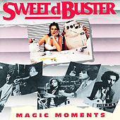 Magic Moments by Sweet D'buster