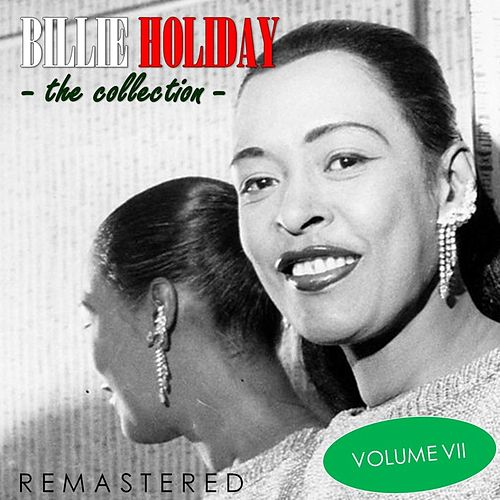 The Collection, Vol. 7 (Remastered) de Billie Holiday
