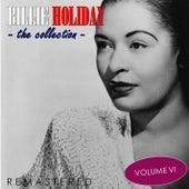 The Collection, Vol. 6 (Remastered) von Billie Holiday