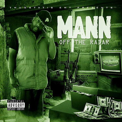 Off da Radar by Mann