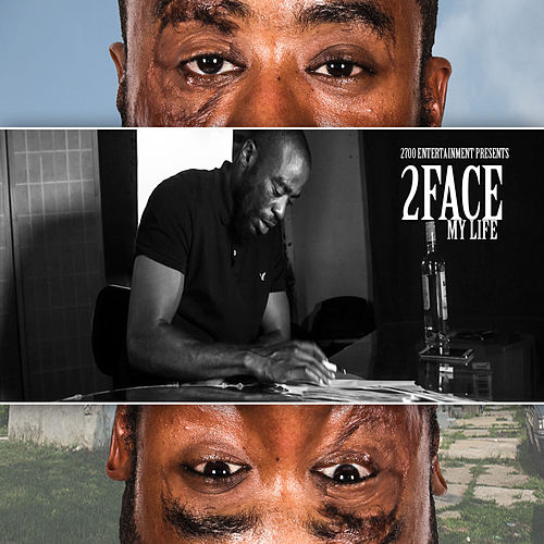 My Life by 2Face