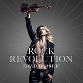 Rock Revolution (Deluxe) van David Garrett