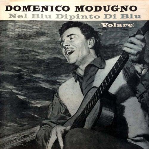 Volare (Nel Blu Dipinto Di Blu) by Domenico Modugno