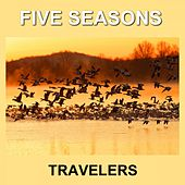 Travelers by Five Seasons
