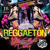 Reggaeton Old by Various Artists